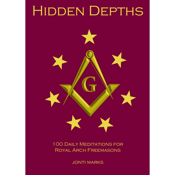Hidden Depths: Daily Meditations for Royal Arch Masons