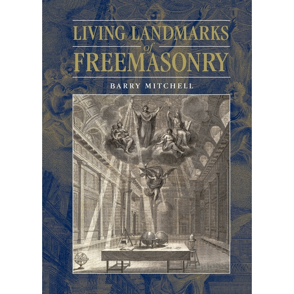 Living Landmarks in Freemasonry