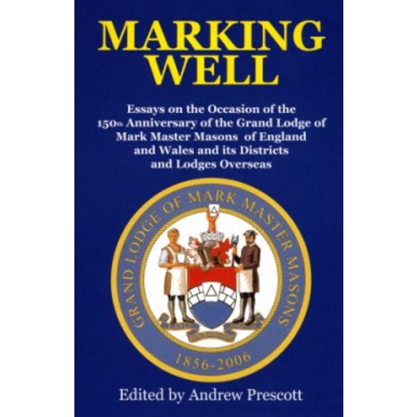 Marking Well; Essays on the Occasion of the 150th Anniversary