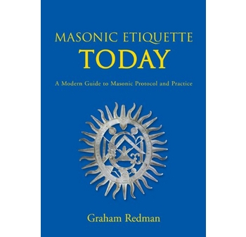 Masonic Etiquette Today