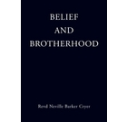 Belief and Brotherhood