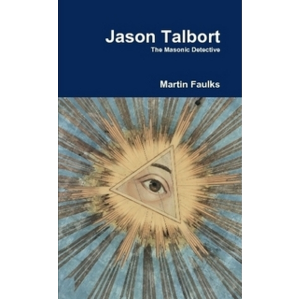 Jason Talbort - The Masonic Detective